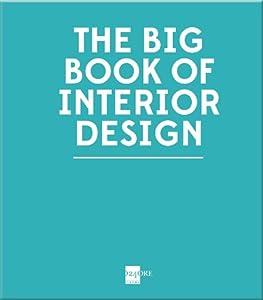 The Big Book of Interior Design by 24 ORE Cultura s.r.l