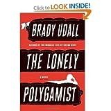 Brady Udall'sThe Lonely Polygamist: A Novel [Hardcover](2010)