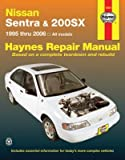Nissan Sentra and 200SX, 1995-1999 (Haynes Repair Manuals)