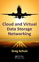 Cloud and Virtual Data Storage Networking Front Cover