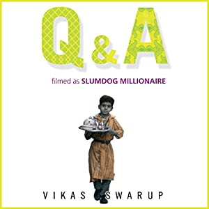 Q & A (filmed as Slumdog Millionaire) Audiobook