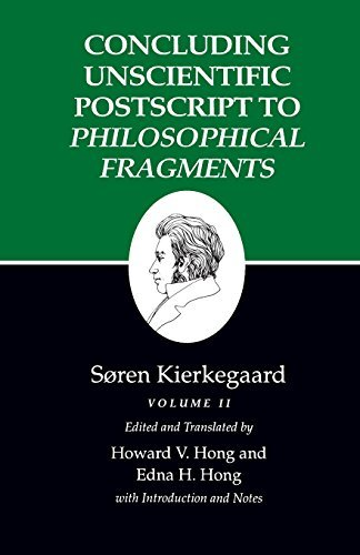 Concluding Unscientific Postscript to Philosophical Fragments, Volume II : (Kierkegaard's Writings, 12) by S??ren Kierkegaard (1992-06-15)