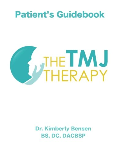The Tmj Therapy: Patient'S Guidebook: Treatment And Management Of Tmj