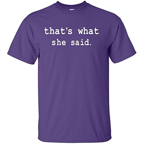 Thats What She Said Graphic Clothing - T-Shirt - Purple - Small