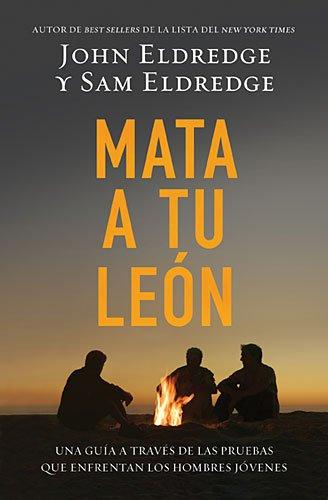 Ihr Löwe und Mata a Tu-León zu töten: Una Guía a Través De Las Pruebas Que Enfrentan Los Hombres Jóvenes