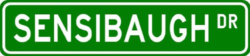 SENSIBAUGH Street Sign ~ Personalized Family Lastname Sign ~ Gameroom, Basement, Garage Sign Novelty** ALUMINUM - Buy SENSIBAUGH Street Sign ~ Personalized Family Lastname Sign ~ Gameroom, Basement, Garage Sign Novelty** ALUMINUM - Purchase SENSIBAUGH Street Sign ~ Personalized Family Lastname Sign ~ Gameroom, Basement, Garage Sign Novelty** ALUMINUM (The Lizton Sign Shop, Home & Garden,Categories,Patio Lawn & Garden,Outdoor Decor)