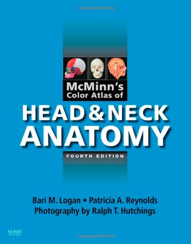 McMinn's Color Atlas of Head and Neck Anatomy, 4e