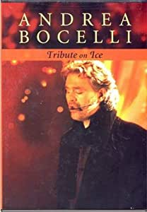 Andrea Bocelli: Tribute on Ice