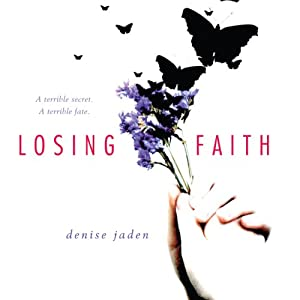 Losing Faith | [Denise Jaden]