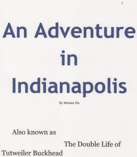 An Adventure in Indianapolis