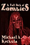 img - for A Full Deck of Zombies book / textbook / text book