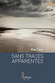 Sans traces apparentes par Tixen