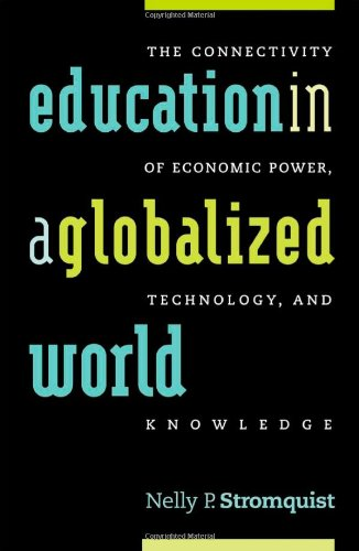 Education in a Globalized World: The Connectivity of...