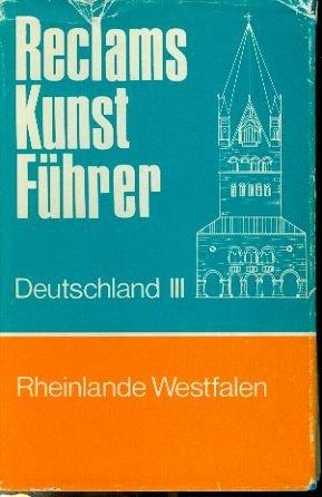 Reclams Reiseführer Deutschland Band III - Rheinlande