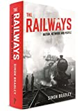 The Railways: Nation, Network and People