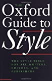 The Oxford Guide to Style (0198691750) by Hart, Horace
