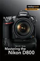 Mastering the Nikon D800 ebook download