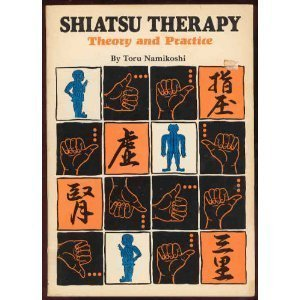 Shiatsu Therapy: Theory and Practice, Toru Namikoshi