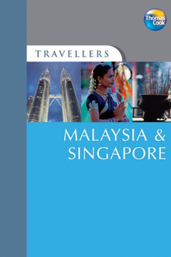 Travellers Malaysia & Singapore, 3rd (Travellers - Thomas Cook)