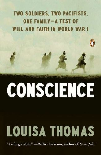 Image of Conscience: Two Soldiers, Two Pacifists, One Family--a Test of Will andFaith in World War I