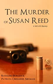 The Murder of Susan Reed (The Val & Kit Mystery Series)