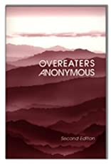 Overeaters Anonymous, Second Edition