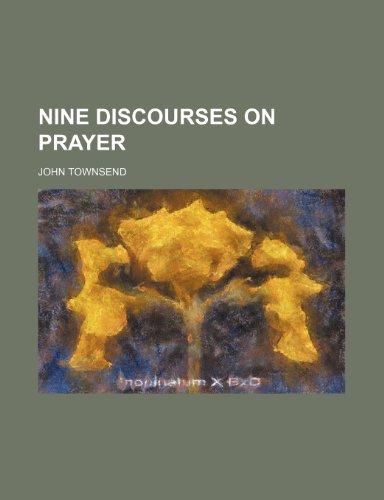 Nine Discourses on Prayer