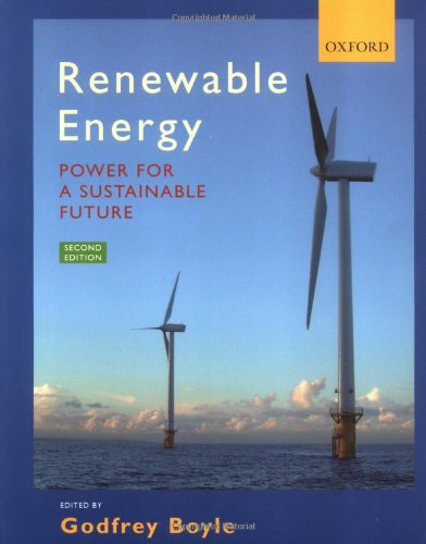 Renewable Energy: Power for a Sustainable Future, Second...