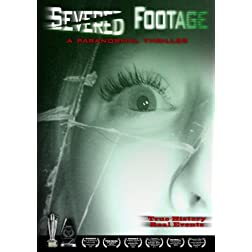 Severed Footage - A Paranormal Thriller