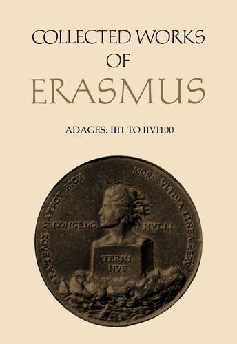 Adages: IIi1 to IIvi100 (Collected Works of Erasmus)