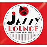Jazzy Lounge Electro Swing Session