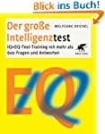 Der gro�e Intelligenztest: IQ + EQ-Te...