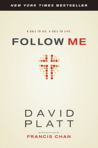 Download Follow Me: A Call to Die.  A Call to Live.
