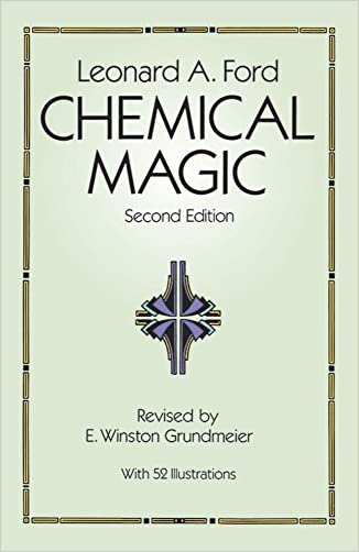 Chemical Magic (Dover Books on Chemistry) written by Leonard A. Ford