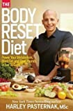 img - for Harley Pasternak: The Body Reset Diet : Power Your Metabolism, Blast Fat, and Shed Pounds in Just 15 Days (Hardcover); 2013 Edition book / textbook / text book