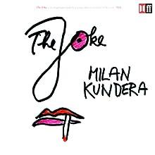 The Joke | Livre audio Auteur(s) : Milan Kundera Narrateur(s) : Richmond Hoxie