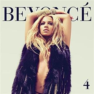 """ 4 "" by Beyonce Knowles"
