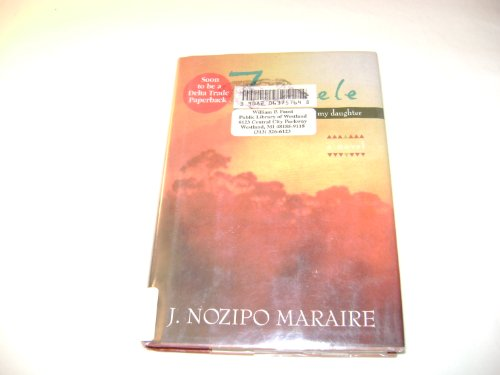 Zenzele: A Letter for My Daughter, A Novel, by Nozipo Maraire