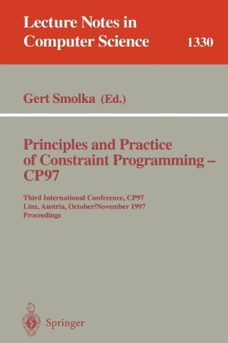 Principles and Practice of Constraint Programming - CP97: Third International Conference, CP97, Linz, Austria, October 29 - November 1, 1997