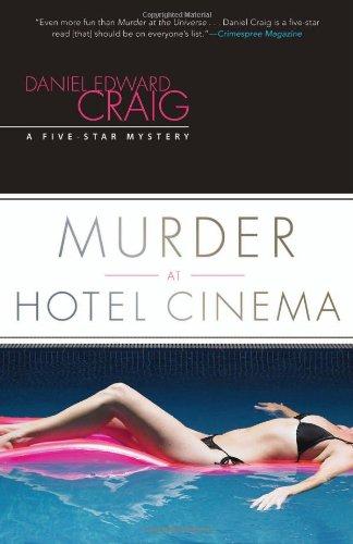 Murder at Hotel Cinema (A Five-Star Mystery)