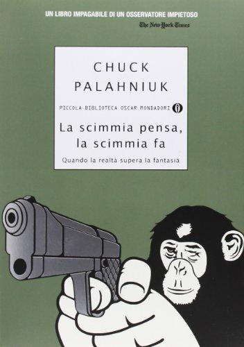 La scimmia pensa, la scimmia fa. Quando la realtà supera la fantasia