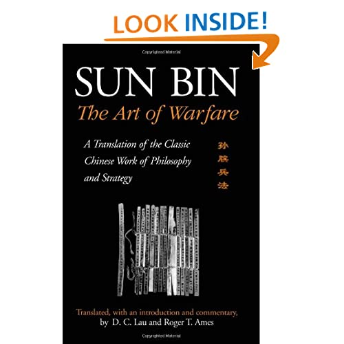 Sun Bin: The Art of Warfare: A Translation of the Classic Chinese Work of Philosophy and Strategy (SUNY Series in Chinese Philosophy and Culture) D. C. Lau and Roger T. Ames