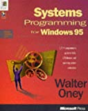 img - for Systems Programming for Windows 95 with Disk (Microsoft Progamming Series) by Oney, Walter (2000) Paperback book / textbook / text book