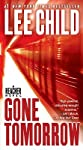 Gone Tomorrow   [GONE TOMORROW] [Mass Market Paperback]