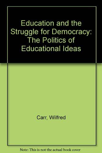 EDUCATN & STRUGGLE FOR DEMOC CL
