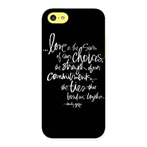 Impressive Quote of Love Multicolor Back Case Cover for iPhone 5C