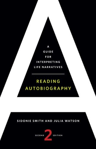Reading Autobiography: A Guide for Interpreting Life...