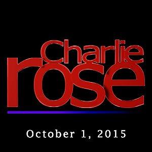 Charlie Rose: October 01, 2015 | [Charlie Rose]