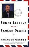 Funny Letters from Famous People (0767911768) by Osgood, Charles
