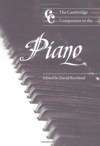 The Cambridge Companion to the Piano Paperback (Cambridge Companions to Music)